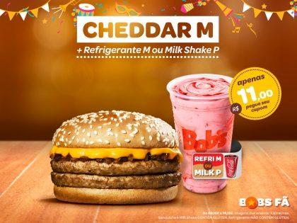 Cheddar M + Refri M ou Milk P apenas R$11,00