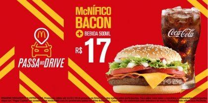 Drive-Thru: McNífico Bacon + Bebida 500ml R$ 17,00
