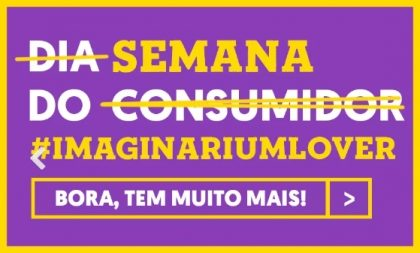 Semana do Consumidor Imaginarium: Até 70% OFF + Cupom R$20 OFF!