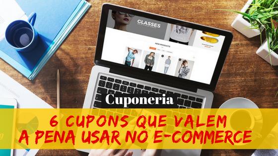 6 cupons que valem a pena no e-commerce! b1710f072e