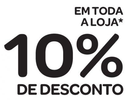HIPER E BAIRRO: 10% DE DESCONTO EM TODA A LOJA* ACIMA DE R$100