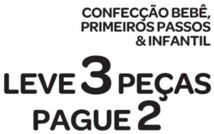 Leve 3, Pague 2: Confecção Bebê, Primeiros Passos & Infantil