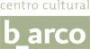 Centro Cultural b_arco