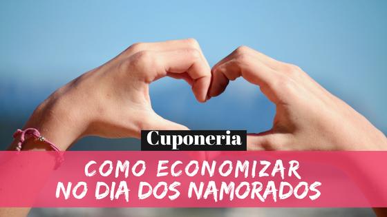 Presente de Dia dos Namorados: Como Economizar?