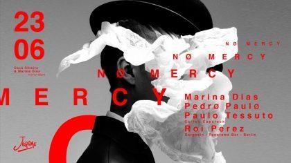 (23/6) 1 par de ingressos gratuitos até 00h: NO MERCY – DJ Marina Dias + DJ Roi Perez