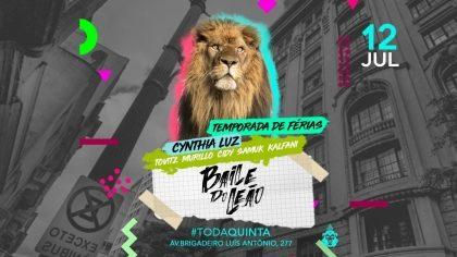 5 vips para Baile Do Leão com Cynthia Luz [+18]