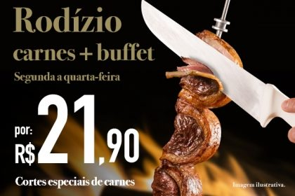 São Judas: Rodízio de Carnes + Buffet por R$ 21,90 no jantar de segunda a quarta
