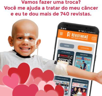Você doa R$11/mês, ajuda a tratar o câncer infantil e ganha a RevistariaS para ler mais de 740 revistas