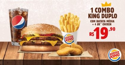1 Combo King Duplo + 4 BK Chicken por R$19,90