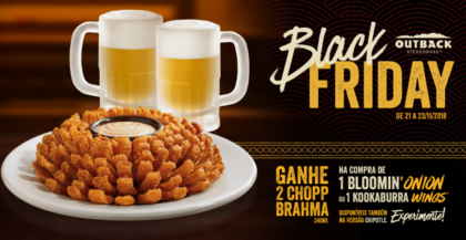 Black Friday: Ganhe 2 Chopps na compra de 1 Bloomin' Onion ou 1 Kookaburra Wings!