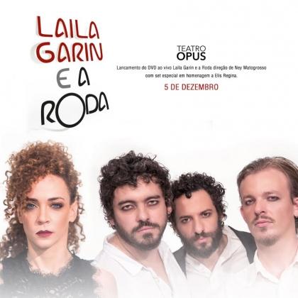"""Ingressos para gravação de DVD """"Laila Garin & A Roda"""" com 40% de desconto!"""