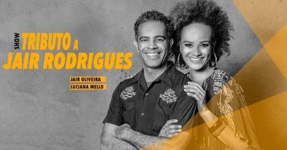 """Espetáculo """"Tributo A Jair Rodrigues"""" com 30% de desconto!"""