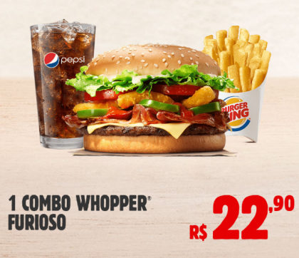Combo Whopper Furioso por apenas R$ 22,90!