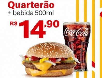 Quarterão + Bebida 500ml por apenas R$ 14,90!