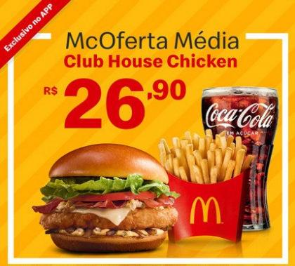 McOferta Média Club House Chicken por apenas R$ 26,90!