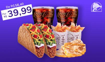 2 Crunchy Taco Supreme Carne Moída + 2 Cheese Quesadilla + 2 Nachos + 2 Refrigerantes 500ml por R$39,99!
