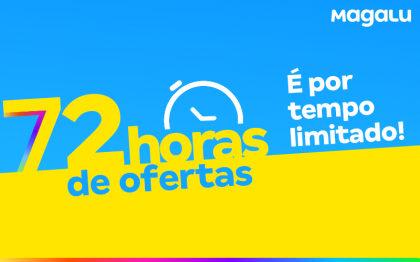 MagaluOFF: 72 horas de ofertas exclusivas no site da Magalu!