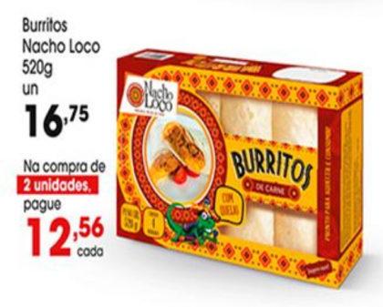 Burritos Nacho Loco 520g por apenas R$ 12,56 na compra de 2 unidades!