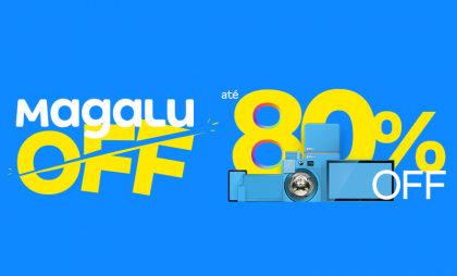 MagaluOFF: seleção de produtos com até 80% OFF!