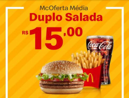 McOferta Média Duplo Salada por apenas R$ 15,00!