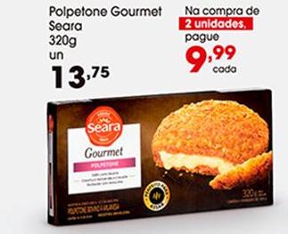 Polpetone Gourmet Seara 320g por apenas R$ 9,99 na compra de 2 unidades!