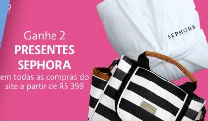 GANHE 2 presentes da Sephora nas compras acima de R$399 no site