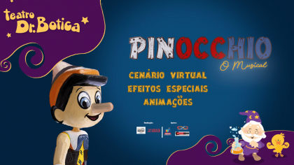 """Espetáculo """"Pinóquio, O Musical"""": Ingressos com 50% OFF!"""