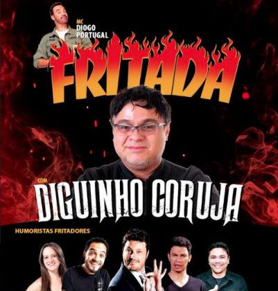 Fritada – Com Diguinho Coruja ingressos por apenas R$29,90!