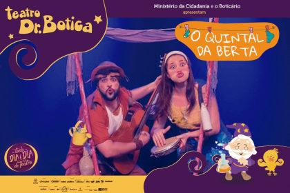 """Espetáculo """"O Quintal da Berta"""": Ingressos com 50% OFF!"""