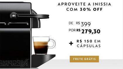 Até 50% OFF em Máquinas Nespresso + Frete Grátis + R$150 em Cápsulas!
