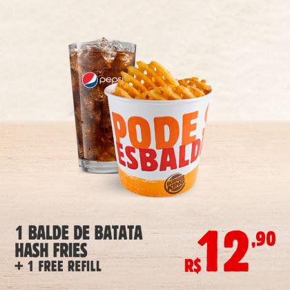 1 Balde Batata Hash Fries + Refrigerante refil por apenas R$ 12,90!