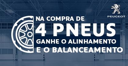 GANHE Alinhamento e Balanceamento + Serviços GRÁTIS na compra de 4 Pneus!