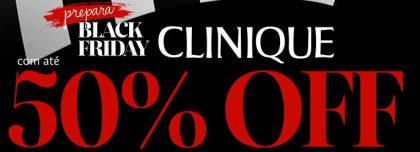 Prepara Black Friday: Clinique com até 50% OFF no site da Sephora