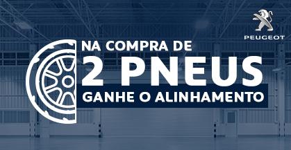 GANHE Alinhamento + Serviços GRÁTIS na compra de 2 Pneus!