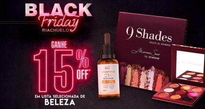 Black Friday Riachuelo: Desconto de 15% em Lista de Produtos de Beleza!
