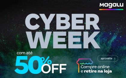 Cyber Week Magalu com até 50% OFF!