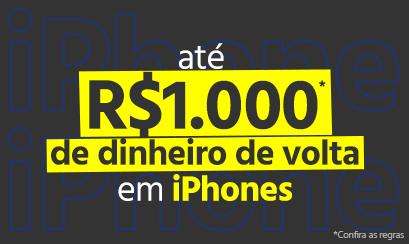 Cyber Monday: Até R$1000 de dinheiro de volta em iPhones