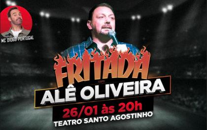Fritada – Com Alê Oliveira ingressos por apenas R$25,00!