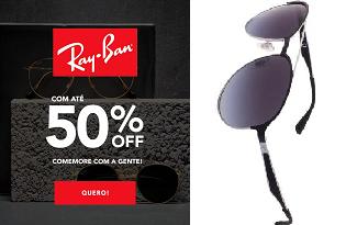 Aproveite até 50% OFF na marca Ray-Ban no site da eÓtica