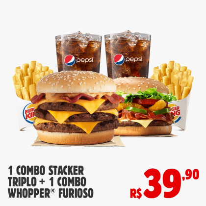 Drive Thru: Combo Stacker Triplo + 1 Combo Whopper Furioso por apenas R$ 39,90!