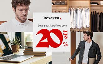 Desconto de 20% no site da Reserva!