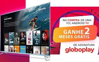 Ganhe 2 meses grátis de Globoplay na compra de uma Smart TV TCL no site da Fast Shop