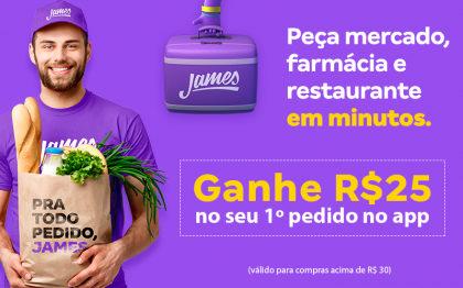 GANHE R$25 em sua primeira compra acima de R$30 no App do James Delivery!