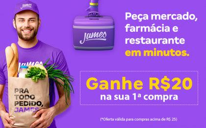 GANHE R$ 20 para seu primeiro pedido acima de R$ 25 no James!