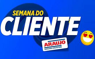 Até 50% OFF na coleção Semana do Cliente no site da Drogaria Araujo