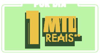 1 Mil reais por dia